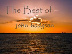 Listen to and buy John Hodgson music on CD Baby, the independent record store by musicians for musicians. New Music, Good Music, Easy Listening Music, Baby Music, Summer Dream, Music Store, Love Blue, Relaxing Music, Easy Listening