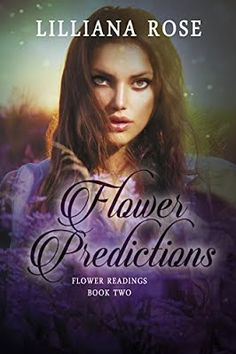 This and That Book Blog: Flower Predictions by Lilliana Rose @RABTBookTours @LillianaRose2  Featured August 31st on This and That Book Blog #Fantasy #Romance | Can she kill the man she loves?  Read the full post including an excerpt