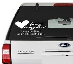 Forever In My Heart Decal. Customize name and date. Choose the color, and size. Perfect for car window, etc.