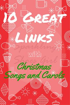 """I added """"Christmas Songs and Carols – 10 Great Links List """" to an #inlinkz linkup!http://sparklingshoesgirl.wordpress.com/2014/12/04/christmas-songs-and-carols-10-great-links-list/"""
