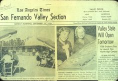 """This 1956 edition of the Los Angeles Times features a story about the opening of """"Valley State"""""""