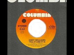 Andy Williams -  Tell It Like It Is