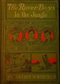 The Rover Boys in the Jungle by Arthur M. Winfield (1899), http://www.amazon.com/dp/B000IZG5J2/ref=cm_sw_r_pi_dp_X07wrb1KEY3D7