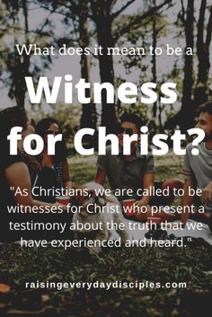 what does it mean to be a witness for christ