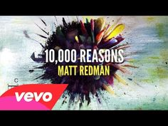 """""""10,000 Reasons"""" is available on iTunes here: http://smarturl.it/10000reasons?IQID=yt Official Lyric/Chord video for """"10,000 Reasons (Bless The Lord)"""" by Mat..."""