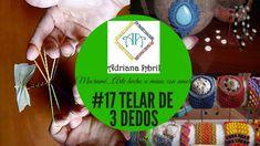 #17 TELAR TRES DEDOS EN MACRAME ❤DIY LOOM THREE FINGERS IN MACRAME ❤TEAR...