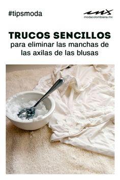 Elimina las molestas manchas amarillas de las axilas en blusas con este sencillo tip: Talla el área con una mezcla de bicarbonato y vinagre antes de lavar la prenda #TipsModa