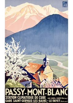 Roger Broders (1883-1953): Passy, Mont Blanc, 1932