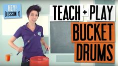 Bucket drumming - how to teach and play