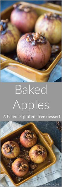 Baked Apples - a Paleo & gluten-free dessert recipe that is perfect for the holidays