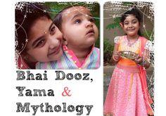 Mythology behind Bhai Dooz and Indian Festival Indian Festivals, Mythology, Create, Movie Posters, Film Poster, Popcorn Posters, Film Posters