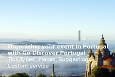 fbb4a6fa1e Organizing and planning your event in Portugal - Go Discover Portugal  travel Sustainable Tourism