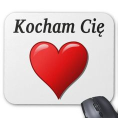"parleremo - language - languages - polish |  ""Kocham Cię"" - ""I love you"" in Polish Mouse Pads"