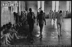 LIFE Magazine - Byberry 1946 article  Patients have no clothes, and wander around naked and filthy.