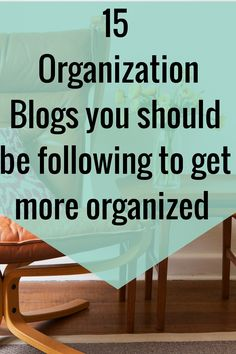 Do you want to find a way to get more organized? Well I have my posts but these 15 blogs offer up a lot of great advice and posts as well.