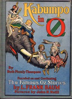 Book 16—An Elegant Elephant in Fairyland: Kabumpo in Oz | Canon & By Ruth Plumly Thompson & illustrator John R. Neill | Reread All 40 Books in the Oz Series | Tor.com