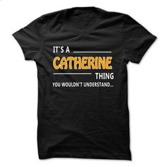 Catherine thing understand ST421 - #tee women #cool sweater. ORDER NOW => https://www.sunfrog.com/Names/Catherine-thing-understand-ST421.html?68278