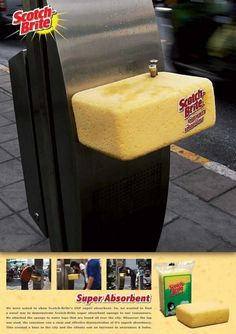 To demonstrate Scotch-Brite Super Absorbent, sponges were attached to drinking fountains