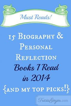 I read over 60 books in 2015! They are a mix of biography/personal reflection, business/writing, Christian fiction/fiction, and Christian non-fiction. I also read the Bible all the way through for the seventh time! (This does not count the numerous research books that I scanned for my writing projects or the homeschooling/children's books I read. It also doesn't include books I read for endorsement.)