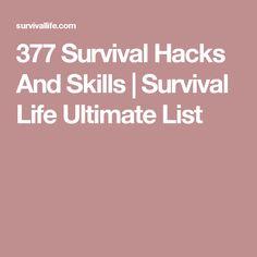 377 Survival Hacks And Skills | Survival Life Ultimate List