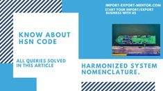 The full form of HSN Code is Harmonized System Nomenclature.In this post There are many types of HSN codes, which include 4 digit HSN code, 6 digit HSN code, and 8 digit HSN code. Harmonized System, Bill Of Lading, Export Business, Premium Wordpress Themes, Coding, Programming