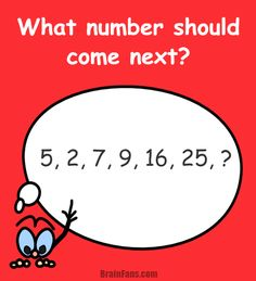 Brain teaser - Number And Math Puzzle - what number should come next - What number will come next in the series? Follow the pattern and find the number in this maths puzzle. The question mark should be replaced by your number. Do you already know?