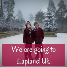 We cannot wait to visit Lapland UK next week.