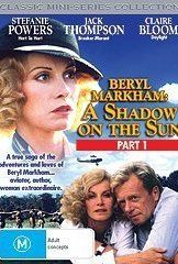 Beryl Markham: A Shadow on the Sun (need to track this down) West With The Night, Beryl Markham, Finch Hatton, Claire Bloom, Brian Cox, Altered Books, Memoirs, Movie Tv, Romance