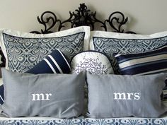 Mr. and Mrs. pillows...love them!