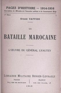 Ernest Vaffier  La bataille marocaine : loeuvre du général Lyautey