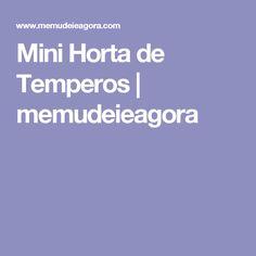 Mini Horta de Temperos | memudeieagora