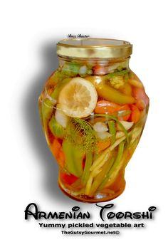 Armenian Toorshi Recipe - Pickled Vegetables By Dickie Paul