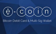 ECoin offers debit cards that allow you to spend your Bitcoin in pounds euros and dollars everywhere they take plastic