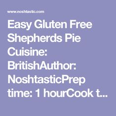 Gluten-Free Shepherd's Pie Recipe Two Ways Recipe — Dishmaps