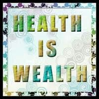 To injoy your # wealth you must be #health