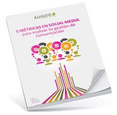 Libro Blanco: 5 Métricas en Social Media  para medir tu gestión de Comunicación