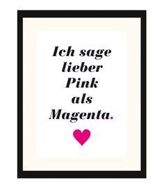 "Druck mit Spruch ""Magenta Pink"" // print with writing by dhc creative via DaWanda.com"