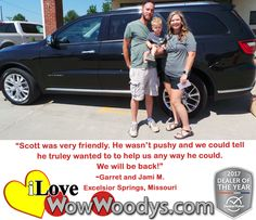 """""""Scott was very friendly. He wasn't pushy and we could tell he truly wanted to help us way he could. He will be back!"""" Garret and Jami M. Excelsior Springs, Missouri"""