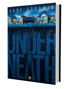 Background information on Anne Goodwin's second novel, Underneath, published May 2017 Book Quotes, Books To Read, Novels, Around The Worlds, Tours, Reading, Children, Blog, Book Reviews