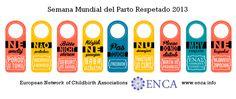 Semana Mundial del Parto Respetado 2013 | El Parto es Nuestro http://www.elpartoesnuestro.es/blog/2013/05/15/semana-mundial-del-parto-respetado-2013