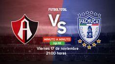 Atlas vs Pachuca | Liga MX 2017 | EN VIVO Minuto a minuto - Futbol Total