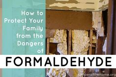 low priced bd1fc 9b1a9 Do you know where formaldehyde is lurking in your home  Here s how to  protect your