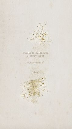 There Is No Beauty Without Some Strangeness - Poe ★