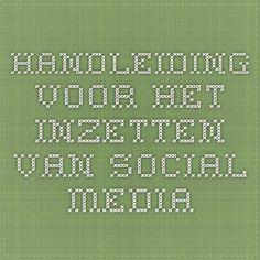 Handleiding voor het inzetten van social media