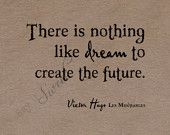There is Nothing like Dream to Create the Future, 8x10 Print (Hammered Copper) BUY 3 GET 1 FREE