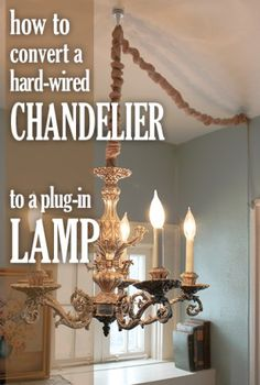 how to convert a chandelier into a plug in lamp<br> Plug In Hanging Light, Plug In Chandelier, How To Make A Chandelier, Plug In Pendant Light, Chandelier Makeover, Make A Lamp, Outdoor Chandelier, Chandelier Bedroom, Hanging Light Fixtures