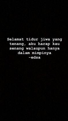 Quotes Lockscreen, Wallpaper Quotes, Story Quotes, Mood Quotes, Sad Love Quotes, Best Quotes, Night Qoutes, Quotes Galau, Quotes Indonesia
