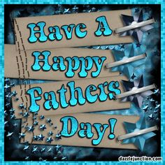 Have a Happy Father's Day father dad fathers day father's day father's day quotes father's day gifs father's day poems animated father's day father's day greetings Happy Fathers Day Message, Happy Fathers Day Pictures, Happy Dad Day, Happy Fathers Day Greetings, Fathers Day Wishes, Happy Father Day Quotes, Father's Day Greetings, Fathers Day Cards, Husband Quotes