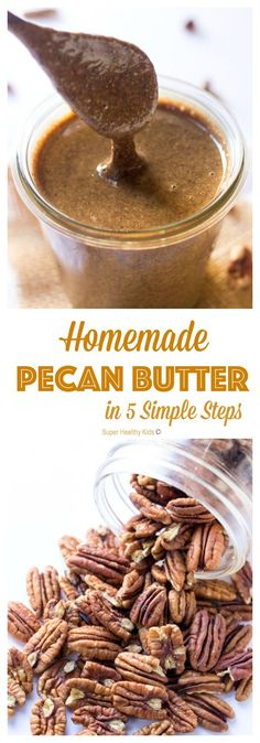FOOD - Homemade Pecan Butter: 5 Simple Steps. Learn how to make this healthy homemade pecan butter in just 5 simple steps. Save yourself time and money at the store and start making nut butters at home! http://www.superhealthykids.com/homemade-pecan-butter-5-simple-steps/