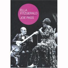 Ella Fitzgerald And Joe Pass: 'Duets In Hanover 1975' [DVD]